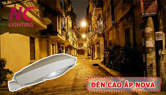 Đèn chiếu sáng cao áp NOVA chiếu sáng đường phố